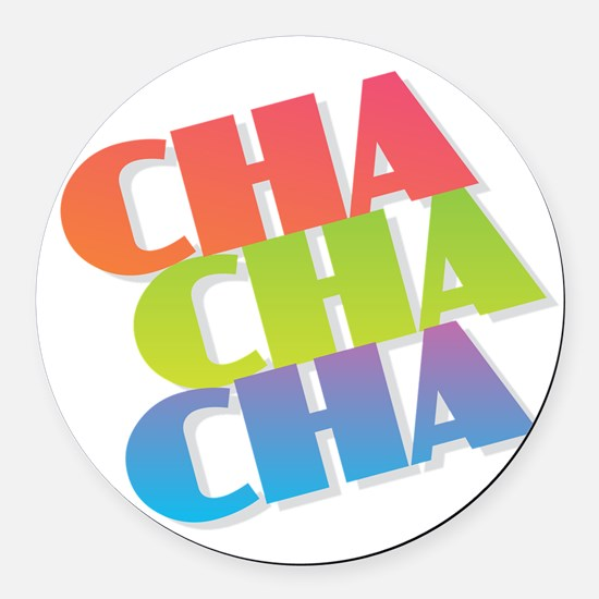 Cha Cha Cha Round Car Magnet