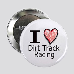 I Heart Dirt Track Racing Button