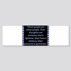 Most People Are Other People - Wilde Sticker (Bump