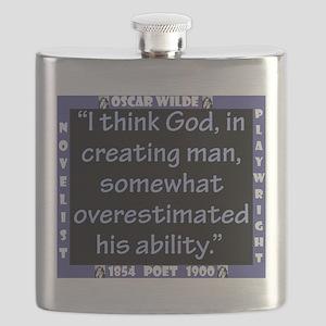 I Think God In Creating Man - Wilde Flask