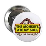 The Monkeys Ate My Soul Button