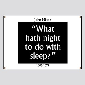 What Hath Night To Do With Sleep - John Milton Ban
