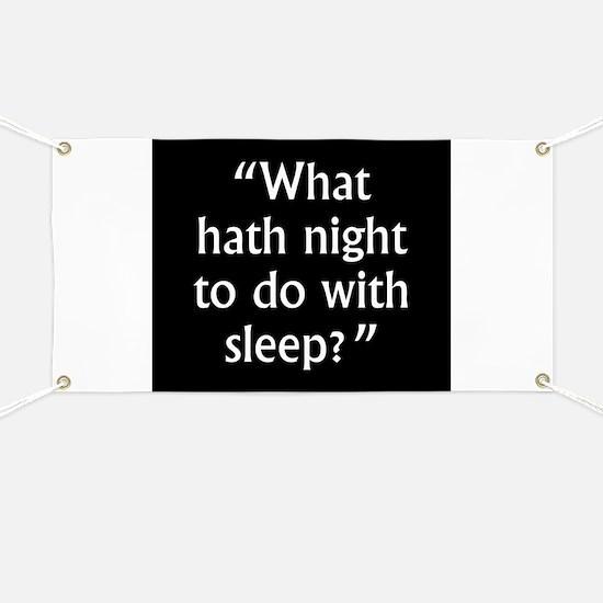 What Hath Night To Do With Sleep - John Milton Ban