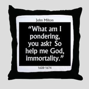 What Am I Pondering - Milton Throw Pillow