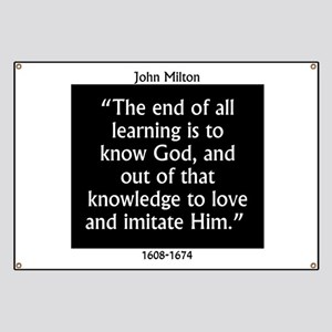 The End Of All Learning - Milton Banner