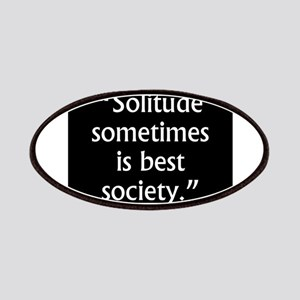 Solitude Sometimes Is Best Society - John Mil Patc