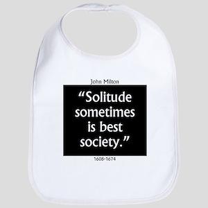 Solitude Sometimes Is Best Society - John Mil Cott
