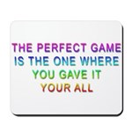 The Perfect Game Mouse Pad