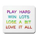 Play Hard Mouse Pad