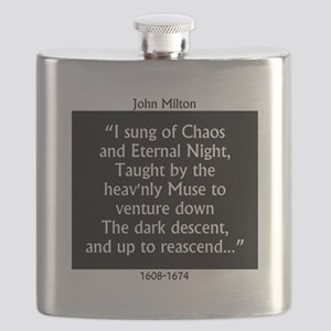 I Sung Of Chaos - Milton Flask