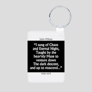 I Sung Of Chaos - Milton Aluminum Photo Keychain