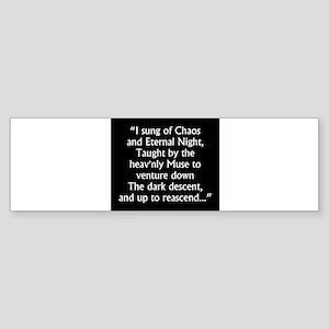 I Sung Of Chaos - Milton Sticker (Bumper)
