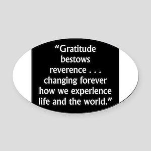 Gratitude Bestows Reverence - Milton Oval Car Magn