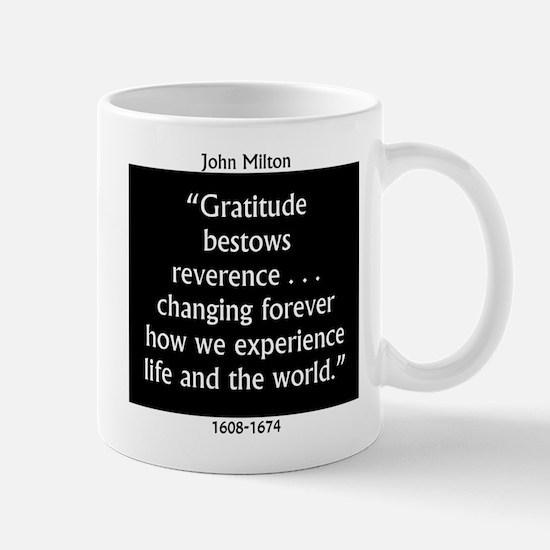 Gratitude Bestows Reverence - Milton Mug