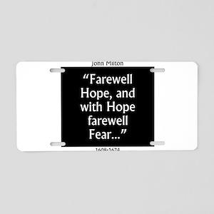 Farewell Hope - Milton Aluminum License Plate