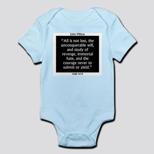 All Is Not Lost - Milton Infant Bodysuit