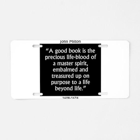 A Good Book Is The Precious Life Blood Aluminum Li