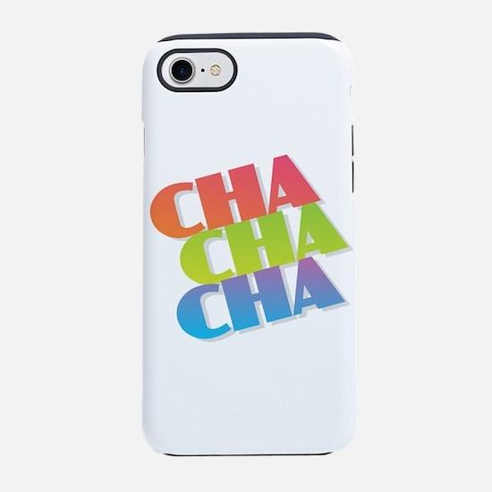 Cha Cha Cha iPhone 7 Tough Case