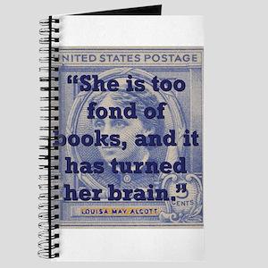 She Is Too Fond Of Books - Alcott Journal