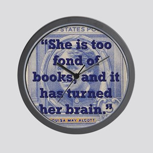 She Is Too Fond Of Books - Alcott Wall Clock