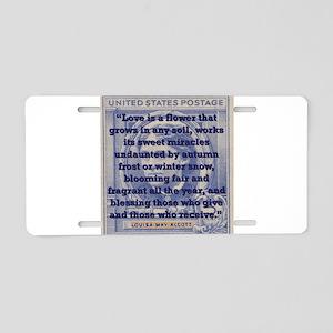 Love Is A Flower - Alcott Aluminum License Plate