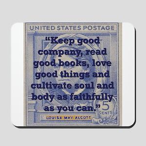 Keep Good Company - Alcott Mousepad