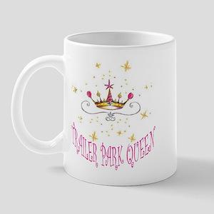 TRAILER PARK QUEEN Mug