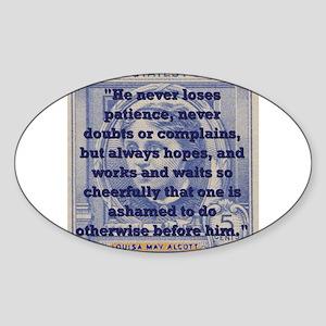 He Never Loses Patience - Alcott Sticker (Oval)