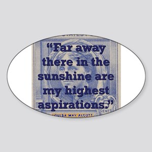 Far Away There In The Sunshine - Alcott Sticker (O