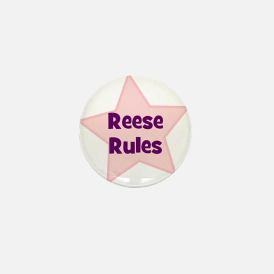 Reese Rules Mini Button