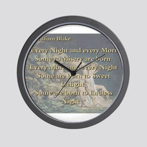 Every Night And Every Morn - W Blake Wall Clock