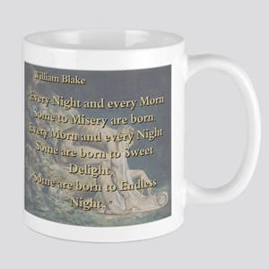 Every Night And Every Morn - W Blake 11 oz Ceramic