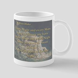 Every Night And Every Morn - W Blake 11 oz Ceramic