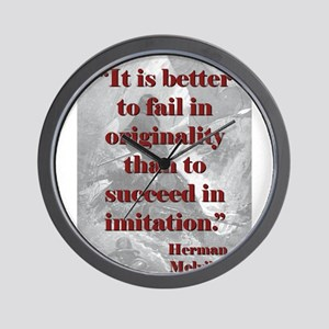 It Is Better To Fail - Melville Wall Clock