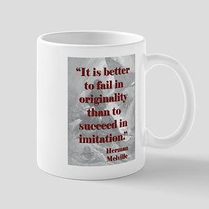It Is Better To Fail - Melville 11 oz Ceramic Mug