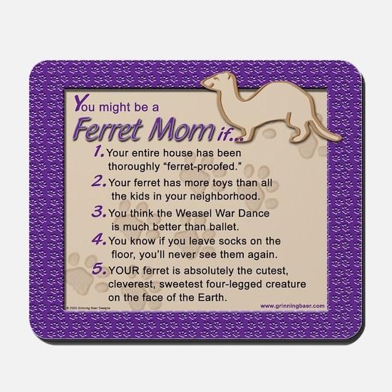 Ferret Mom Mousepad