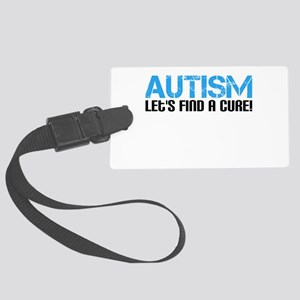 Autism Lets Find A Cure! Large Luggage Tag