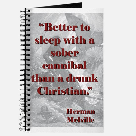 Better To Sleep With A Sober Cannibel - Melville J