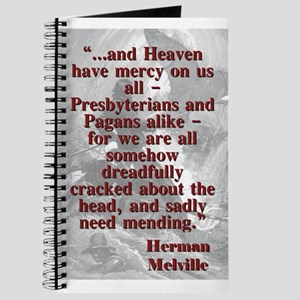 And Heaven Have Mercy On Us All - Melville Journal