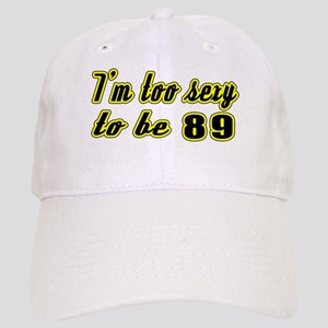 I'm too sexy to be 89 Cap