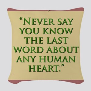 Never Say You Know The Last Word - H James Woven T