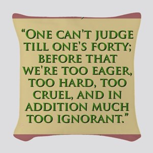 One Cant Judge Till Ones Forty - H James Woven Thr