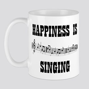 HAPPINESS IS SINGING Mugs
