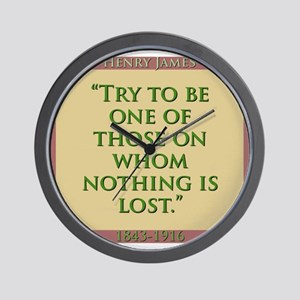 Try To Be One Of Those - H James Wall Clock
