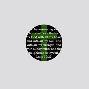Luke 10:27 Mini Button