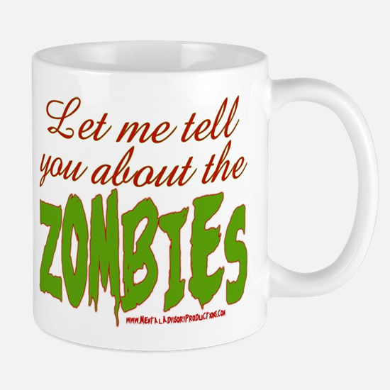 About The ZOMBIES Mug