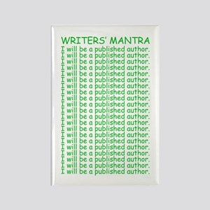 Writers Mantra Rectangle Magnet