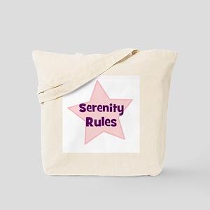Serenity Rules Tote Bag