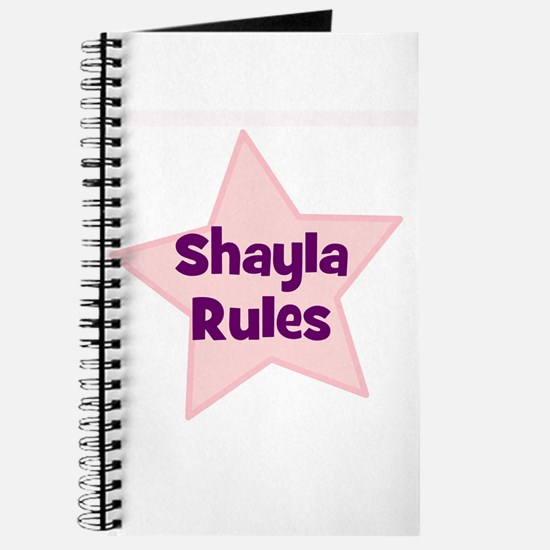 Shayla Rules Journal