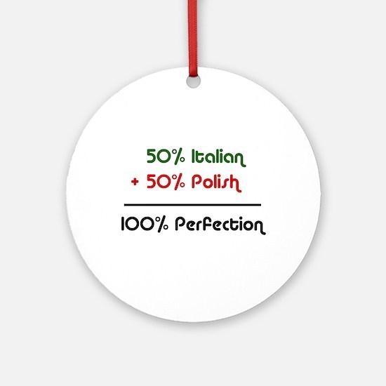 Italian & Polish Ornament (Round)